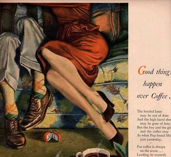 Good Things Happen Over Cofee - Vintage Ad